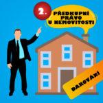 Předkupní právo u nemovitosti II. – darování