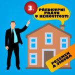 Předkupní právo III. – pozemek a stavba